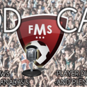 FMS Podcast Series Two Episode Two: Lets Talk FM 2014