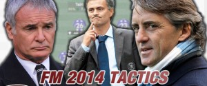 FM 2014 Tactics: Stick Or Tinker