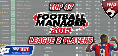 Best FM 2015 league 2 players feature