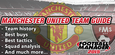 FM 2015 Manchester United guide