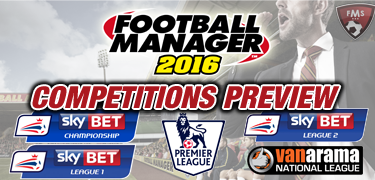 FM 2016 competitions preview